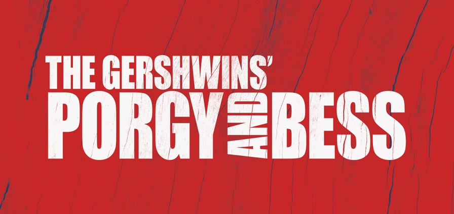 Last Chance to see Porgy and Bess